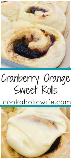 Cranberry Orange Sweet Rolls | doughy soft rolls are filled with cranberry sauce, orange juice and orange zest and topped with a orange-flavored cream cheese icing | www.cookaholicwife.com