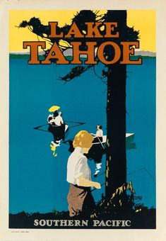 NEVADA (and California) - Lake Tahoe, Southern Pacific, 1923, Maurice Logan (1886-1977)