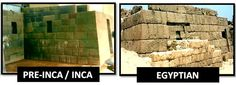 The Amazing Connections Between the Inca and Egyptian Cultures -- BOTH THE ANCIENT EGYPTIANS AND INCAS / PRE-INCAS…built similar looking inward slanting tombs and temples.