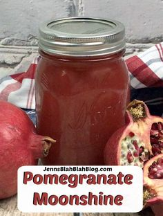 Pomegranate moonshine.