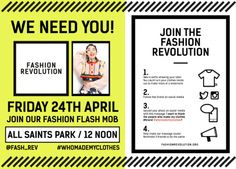 """""""Join our Fashion Flash Mob in All Saints Park, Manchester Metropolitan University campus at noon and draw attention to the Fashion Revolution campaign calling for systemic reform of the fashion supply chain. Join Fashion, We Need You, Supply Chain, All Saints, People Around The World, Schools, Manchester, Revolution, Something To Do"""