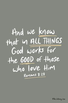 And we know that in all things God works for the good of those who love him. This encouraging scripture verse is hand lettered by The Lettering Tree. Bible Verses About Strength, Encouraging Bible Verses, Scripture Verses, Typography Letters, Hand Lettering, Digital Vision Board, Prayer Closet, Romans, Psalms