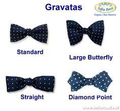 Gravata Borboleta. O tipo Standard é o mais usado. O Large Butterlfy é um pouco mais alto, o Straight é mais cumprido e o Diamond Point é caracterizado pelas pontas; estes últimos não são encontrados com facilidade nas lojas para comprar.