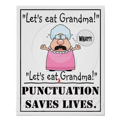 It's not as funny when it's a grandma. For some reason the amount of hilarity is in a larger sum when you eat your Grandpa. Don't ask me why.