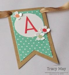 stampin up uk independent demonstrator Tracy May name banner hand-made gift ideas