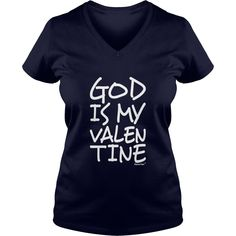 God is my Valentine, Francisco Evans ™ T-Shirts  #gift #ideas #Popular #Everything #Videos #Shop #Animals #pets #Architecture #Art #Cars #motorcycles #Celebrities #DIY #crafts #Design #Education #Entertainment #Food #drink #Gardening #Geek #Hair #beauty #Health #fitness #History #Holidays #events #Home decor #Humor #Illustrations #posters #Kids #parenting #Men #Outdoors #Photography #Products #Quotes #Science #nature #Sports #Tattoos #Technology #Travel #Weddings #Women