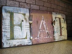 Distressed Eat sign How Too Great post by Donna on how to make old, rustic signs over at Funky Junk Interiors. Funky Junk Interiors, Kitchen Signs, Kitchen Wall Art, Diy Kitchen, Kitchen Wood, Kitchen Dining, Kitchen Benchtops, Barn Kitchen, Kitchen Utensils
