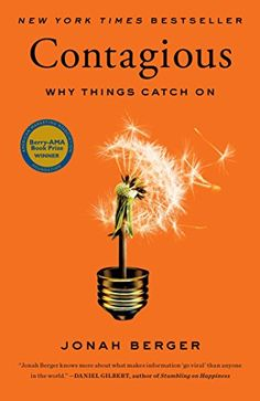 Contagious: Why Things Catch On by Jonah Berger http://www.amazon.com/dp/1451686579/ref=cm_sw_r_pi_dp_6WtVwb0RYKDKE