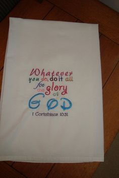 Flour sack towel embroidered Scripture by jessiemae on Etsy, $8.00