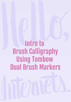 Intro to brush calligraphy using Tombow brush markers - tutorial on HelloBrio.com