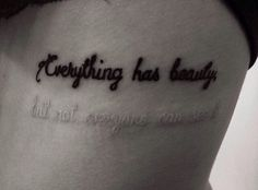 """""""Everything has Beauty But not everyone can see it"""" Love this #tattoo with meaning. #twotonetattoo #whiteink #uvtattoo"""