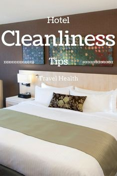 Travel Health Features - Hotel Cleanliness Tips. Do You Know How Clean Your Hotel Room Is? ... See more @gr8traveltips