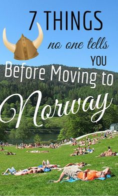 There are many things to know before moving to Norway, but here are 7 that you will only learn after you arrive and spend some time in the country.