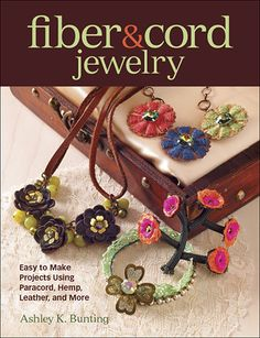Easy to make jewelry projects using paracord, hemp, leather, and more! $19.99