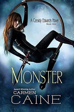Monster (A Cassidy Edwards Novel Book 1) - Kindle edition by Carmen Caine. Paranormal Romance Kindle eBooks @ Amazon.com.