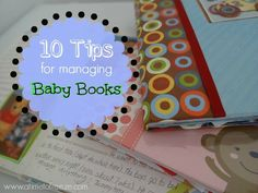 10 simple and practical tips for managing baby books ~ A Time to Freeze #babybooks