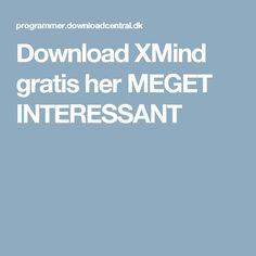 Download XMind gratis her MEGET INTERESSANT