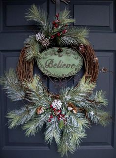 Rustic Christmas Wreaths BELIEVE Outdoor Holiday Wreath xmas reef ideas Front Door Christmas Decorations, Christmas Wreaths To Make, Holiday Wreaths, Rustic Christmas, Christmas Holidays, Christmas Crafts, Winter Wreaths, Christmas Onesie, Christmas Island