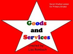 smartboard lesson for primary grades on goods and services (.notebook file)