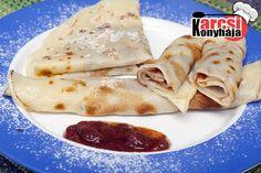 Palacsinta, ahogyan nagyanyáink készítették - Karcsi konyhája Ethnic Recipes, Food, Essen, Meals, Yemek, Eten