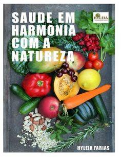 Saude e Harmonia com a Natureza.  Livro Saúde e Harmonia com a Natureza