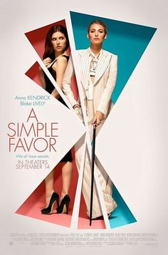 A Simple Favor on DVD December 2018 starring Anna Kendrick, Blake Lively, Joshua Satine, Henry Golding. Centers around Stephanie (Anna Kendrick), a mommy vlogger who seeks to uncover the truth behind her best friend Emily's (Blake Lively) sudde Anna Kendrick, Blake Lively, Rupert Friend, Movies And Series, Movies And Tv Shows, Movies Box, Film Thriller, Film Gif, Gossip Girl