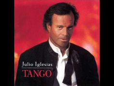 "Like to Tango? See the 10 Best Songs for Dancing: ""La Cumparsita"" - Julio Iglesias Pop Albums, Music Albums, Music Songs, Tango, Songs For Dance, Latin Men, Mp3 Music Downloads, Latin Music, Song One"