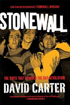 Stonewall: The Riots That Sparked the Gay Revolution by David Carter http://www.amazon.com/dp/0312671938/ref=cm_sw_r_pi_dp_rQsOwb17HT8S6