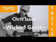 Wicked Game - Chris Isaak - Tab & Tuto Guitare - YouTube