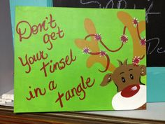 love the saying on here, but there's no tinsel on the painting