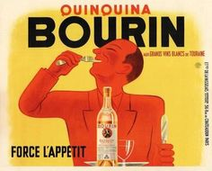 Quinquina Bourin- I have the original of this in my dining room )