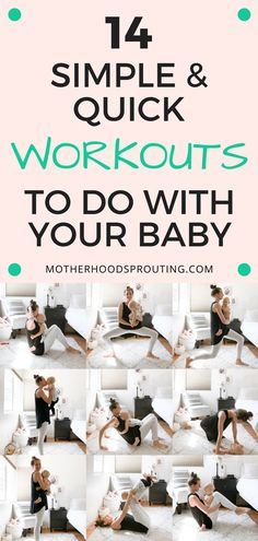 Learn 14 easy mommy and me exercises that you'll actually do! You can do these simple and quick workouts with your baby so finding the time to work out won't be as hard. Do these exercises and get back into shape postpartum and practice a little self-care! #workouts #mommyandme #postpartum #selfcare