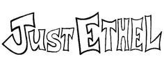 Print it & colour the Just Ethel's name
