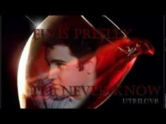 Elvis Presley - l'll Never Know (With Lyrics) View 1080HD - YouTube