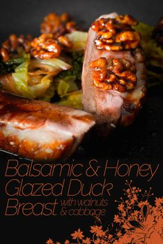Balsamic and Honey Glazed Duck Breast is perfect date night food, fancy enough to impress but simple enough so you don't spend all night at the stove. Roasted Duck Recipes, Lamb Recipes, Entree Recipes, Meat Recipes, Chicken Recipes, Dinner Recipes, Baking Recipes, Food Dishes, Kitchens
