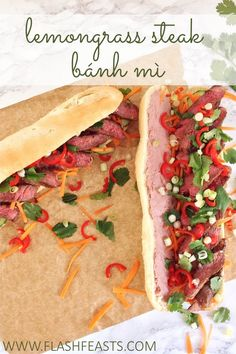 Lemongrass steak bánh mì: This take on the Vietnamese- and French-inspired fusion dish bánh mì combines juicy marinated steak with more traditional ingredients, including tangy pickled carrot, cucumber, fresh coriander, pâté and mayonnaise.
