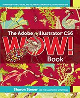 The Adobe Illustrator CS6 wow! Book : hundreds of tips, tricks, and techniques from top illustrator artists -  Steuer, S. -  plaats 1222 STEU