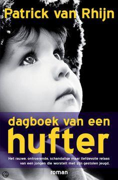 Dagboek van een hufter by Patrick van Rhijn | LibraryThing