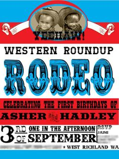 Jaimi S's Birthday / Cowboy and Cowgirl - Western Roundup Rodeo at Catch My Party Rodeo Birthday Parties, Cowgirl Birthday, Birthday Party Themes, Boy Birthday, Birthday Ideas, Cowgirl Photo, Cowboy And Cowgirl, Scrapbook Quotes, Cowboy Party