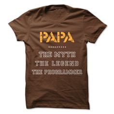 [Top tshirt name meaning] PAPA – The Myth The Legend The Programmer – Free Ship Cute Shirts, Funny Tshirts, Awesome Shirts, Shirt Shop, T Shirt, Hoodie Pattern, Teacher Shirts, Cool Names, Lifestyle