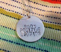 Body Positive Warrior!