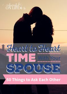 50 GREAT questions to ask your spouse when you have heart to heart time! Make the time to get know the one you love.