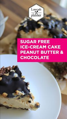 This Ice-Cream Cake Recipe is sugar-free, has a gluten free and low carb crust and is the perfect WEEKEND treat for the whole family. Peanut Butter Chocolate Ice Cream Cake- LUV ITTTTT!