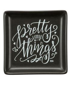 Loving this 'Pretty Things' Trinket Tray on #zulily! #zulilyfinds