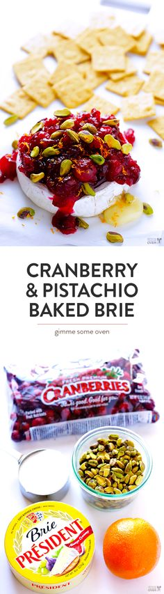 All you need are 5 easy ingredients to make this delicious Cranberry & PIstachio Baked Brie!  It's the perfect appetizer for holiday parties, and it doesn't take long to prepare. | gimmesomeoven.com