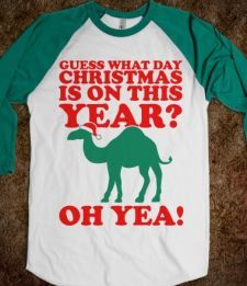 Guess What Day Christmas is on this Year? Woo-hooo, oh yes it is!