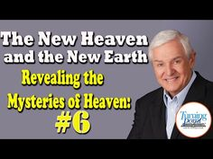The New Heaven and the New Earth : Revealing the Mysteries of Heaven Study Dr David Jeremiah - YouTube