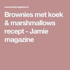Brownies met koek & marshmallows recept - Jamie magazine