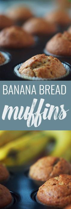 Banana Bread Muffins - easy to make and so delicious!