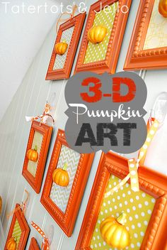 3-d pumpkin art - I would love it with black frames and a wide orange satin ribbon...